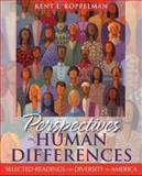 Perspectives on Human Differences : Selected Readings on Diversity in America, Koppelman, Kent L., 0137145039
