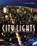 City Lights : Urban-Suburban Life in the Global Society, E. Barbara Phillips, 0195325036