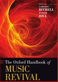 The Oxford Handbook of Music Revival, , 0199765030