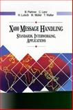 Message Handling and Data Communications X400 : The Standards and Their Applications, Muller, M. and Plattner, Bernard, 020156503X