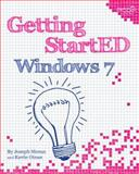 Getting StartED with Windows 7, Moran, Joseph and Otnes, Kevin, 1430225033