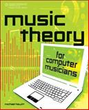 Music Theory for Computer Musicians, Hewitt, Michael, 1598635034