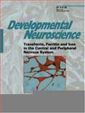 Transferrin, Ferritin and Iron in the Central and Peripheral Nervous System, , 3805575033