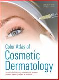Color Atlas of Cosmetic Dermatology, Second Edition, Tannous, Zeina and Avram, Matthew, 0071635033