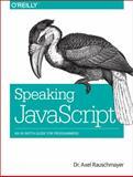 Speaking JavaScript, Rauschmayer, Axel, 1449365035