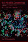Genomic Inquiries into Oral Bacterial Communities, Paul E. Kolenbrander, 1555815030
