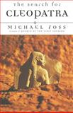 The Search for Cleopatra, Michael Foss, 1559705035