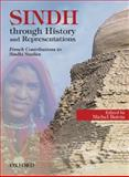 Sindh through History and Representations : French Contributions to Sindhi Studies, Boivin, Michel, 0195475038