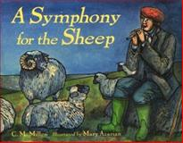 A Symphony for the Sheep, Cynthia Millen, 039576503X