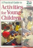 A Practical Guide to Activities for Young Children, Hobart, Christine and Frankel, Jill, 0748745033