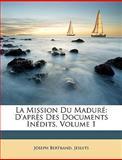 La Mission du Maduré, Joseph Bertrand and Jesuits, 1146625030