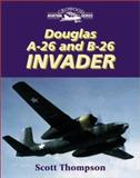 Douglas A-26 and B-26 Invader, Thompson, Scott, 1861265034