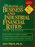Almanac of Business and Industrial Financial Ratios, 1996, Leo Troy, 0135205034