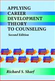 Applying Career Development Theory to Counseling 2nd Edition