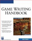 Game Writing Handbook, Chandler, Rafael, 1584505036