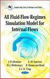 All Fluid-Flow-Regimes Simulation Model for Internal Flows, Abraham, J. P. and Sparrow, E. M., 1611225035
