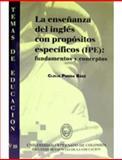 La Enseñanza del Inglés con Propósitos Específicos, (IPE) : Fundamentos y Conceptos A, Pineda Báez, Clelia, 9586165035