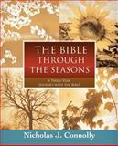 The Bible Through the Seasons, Nicholas Connolly, 0595415032
