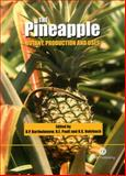 The Pineapple : Botany, Production and Uses, Paull, Robert E., 0851995039