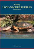 Keeping Long-Necked Turtles, Darren Green, 0958605033