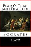 Plato's Trial and Death of Socrates, Plato, 1494885034
