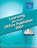 Learning Microsoft Publisher 2007 Student Edition, Wempen, Faithe, 0135045037