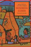 Honoring Elders : Aging, Authority, and Ojibwe Religion, McNally, Michael David, 0231145039