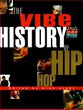 The Vibe History of Hip Hop, Vibe Magazine Staff, 0609805037