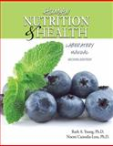 Human Nutrition and Health Laboratory Manual, Young, Ruth and Custodia-Lora, Noemi, 0757555039