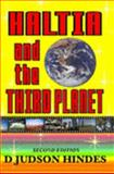Haltia and the Third Planet : A Science Fiction/Fantasy Adventure, Hindes, D. Judson, 1411605039