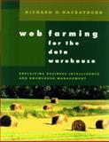 Web Farming for the Data Warehouse, Hackathorn, Richard D., 1558605037