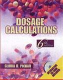 Dosage Calculations, Pickar, Gloria D., 0766805042