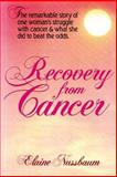 Recovery from Cancer, Elaine Nussbaum, 0895295040