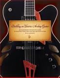 Building an Electric Archtop Guitar, Jean-Pierre Laplante, 1463525044