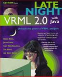 Late Night VRML 2.0 with Java, Roehl, Bernie and Couch, Justin, 1562765043