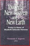 Toward a New Heaven and a New Earth : Essays in Honor of Elisabeth Schussler Fiorenza, , 1570755043