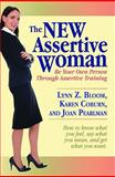 The New Assertive Woman, Lynn Bloom and Karen Coburn, 1935235044