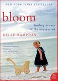 Bloom, Kelle Hampton, 0062045040