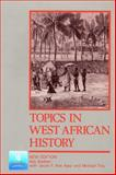 Topics in West African History, Boahen, A. Adu and Ade Ajayi, Jacob F., 058258504X