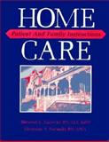 Home Care : Patient and Family Instructions, Zastocki and Rovinski, 0721625045