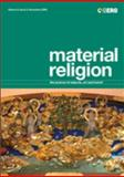 Material Religion Vol. 2 : The Journal of Objects, Art and Belief, David; Morgan, David; Paine, Crispin, Plate, S. Brent Goa, 1845205049