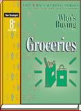 Who's Buying Groceries, 8th Ed, Editors of New Strategist Publications, 1935775049