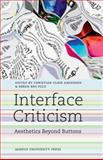 Interface Criticism : Aesthetics Beyond the Buttons, , 8779345042