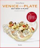 Venice on a Plate, Enrica Rocca, 8831715046