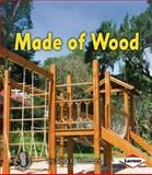 Made of Wood, Sara Hoffmann, 1467705047