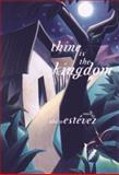 Thine Is the Kingdom, Abilio Estevez, 1559705043