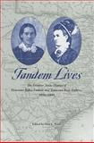 Tandem Lives : The Frontier Texas Diaries of Henrietta Baker Embree and Tennessee Keys Embree, 1856-1884, Embree, Henrietta Baker and Embree, Tennessee Keys, 1572335041