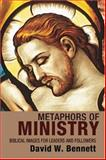 Metaphors of Ministry