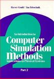 An Introduction to Computer Simulation : Applications to Physical Systems, Gould, Harvey and Tobochnik, Jan, 020116504X
