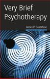 Very Brief Psychotherapy, James P. Gustafson, 0415865042